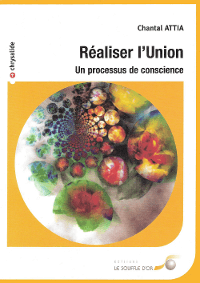 """Réaliser l'Union."" Chantal Attia"